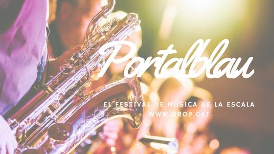 Portalblau 2017, el Festival de La Escala que no puedes perderte