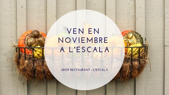 Noviembre en L'Escala: un mes para disfrutar tranquilamente antes de la Navidad